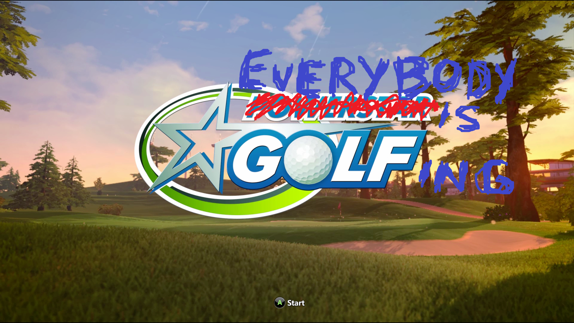 Look! Now everybody is golfing!